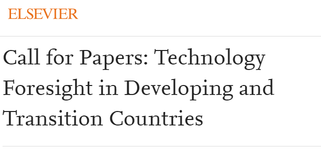 Call for Papers: Technology Foresight in Developing and Transition Countries